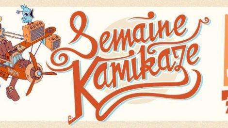 LA SEMAINE KAMIKAZE #2 à Bordeaux