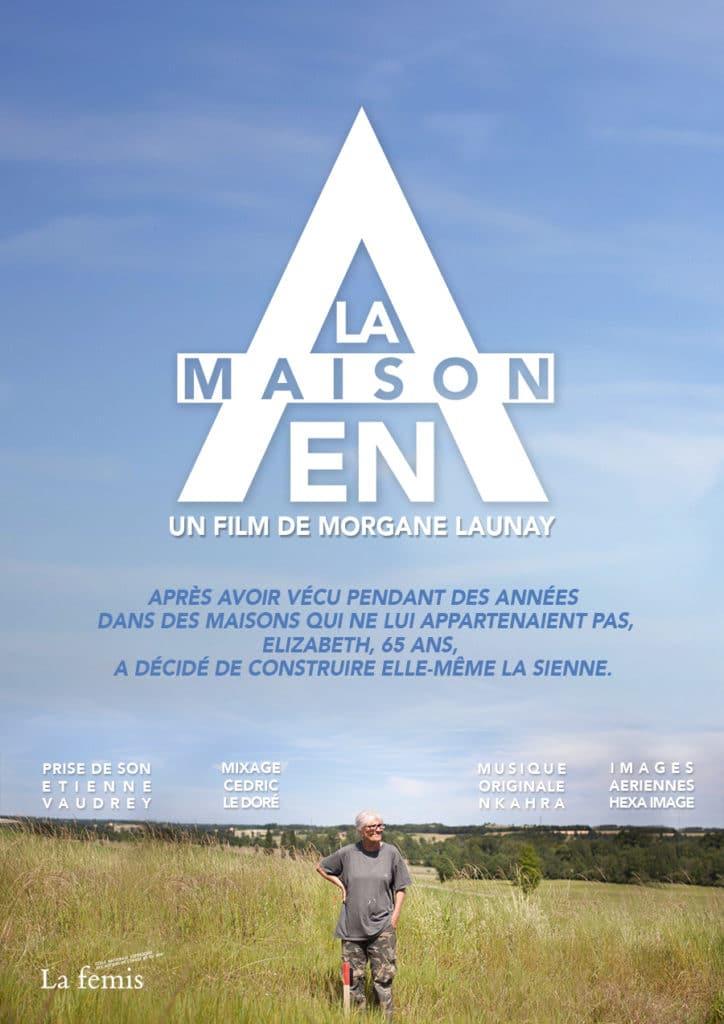 La Maison en A, un film signé Morgane Launay