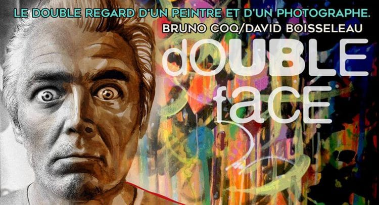 Double face David Boisseleau Bruno Coq Expo Photo Peinture Bordeaux