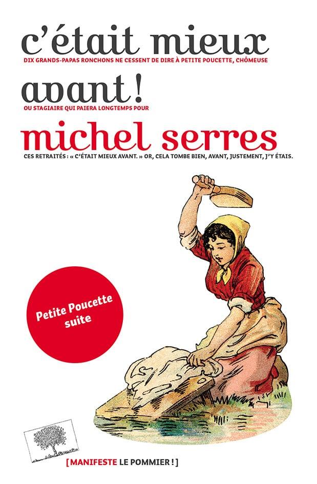Le dernier des livres de Michel Serres