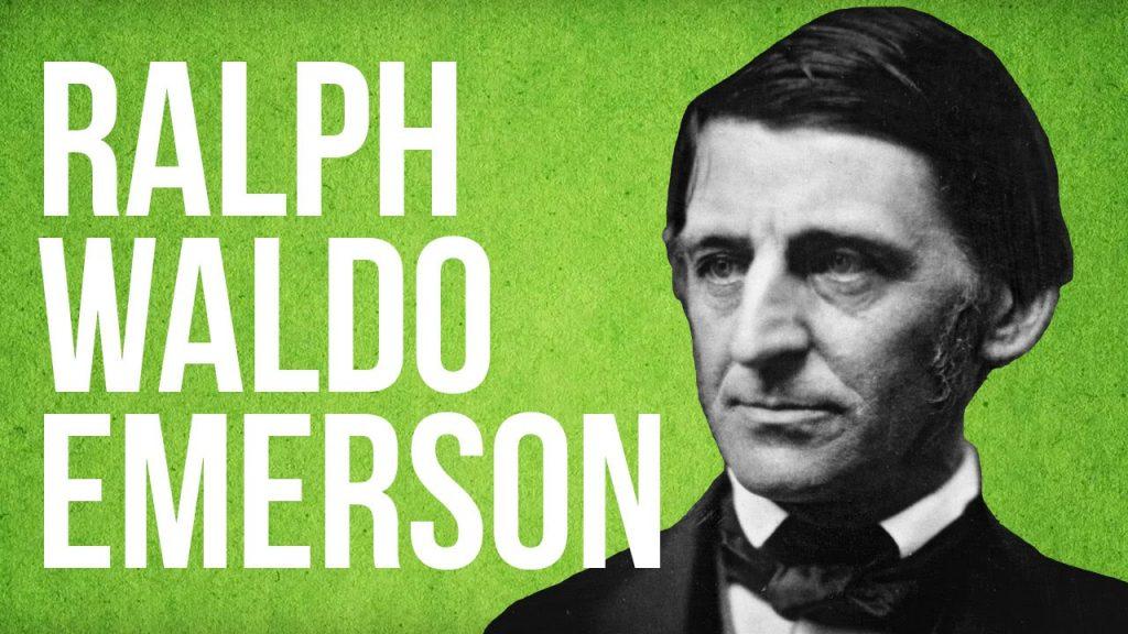 Ralph Waldo Emerson, philosophe, poète et écolo avant l'heure, bien avant 2018