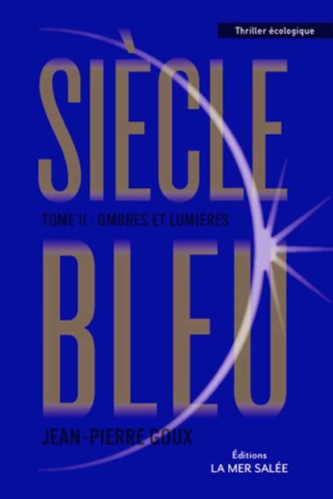Siècle-bleu-tome-2-serialblogueuse