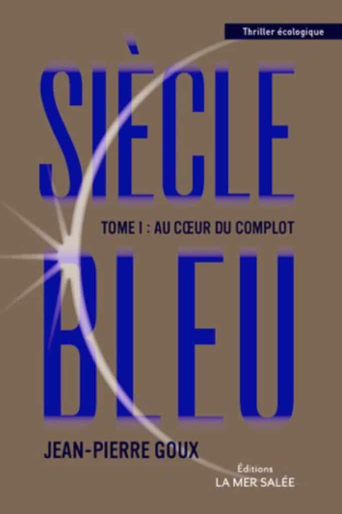 Siècle-bleu-tome-1-serialblogueuse