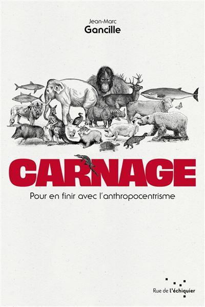 Carnage-Pour-en-finir-avec-l-anthropocentrisme