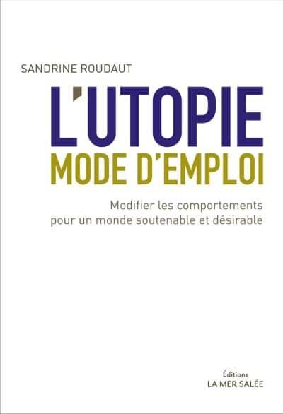 L-utopie-mode-d-emploi