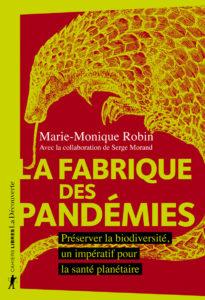 Un livre chez La Découverte signé Marie-Monique Robin et préfacé par Serge Morand