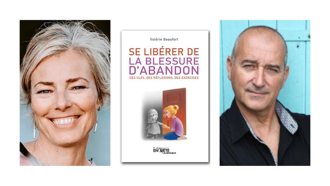 Valerie Beaufort et Philippe Gouron, auteure et editeur de Se liberer de la blessure d'abandon