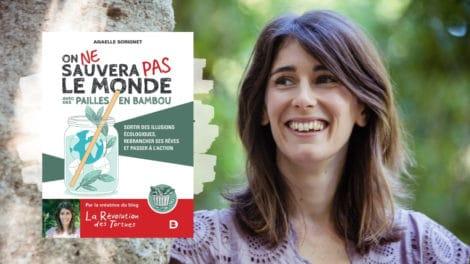 Annaelle Sorignet auteur du livre On ne sauvera pas le monde avec des pailles en bambou